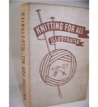 Knitting for all illustrated