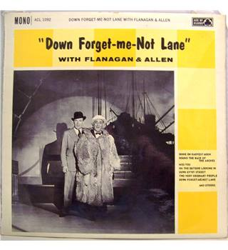 """Down Forget-Me-Not Lane"" (musical clowns Flanagan & Allen sing 12 songs, late 30s / 40s - ACL 1092)"