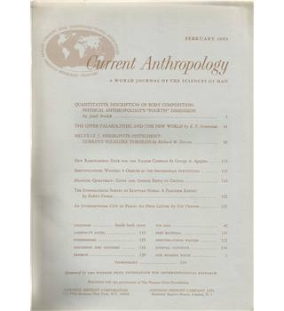 Current Anthropology Vol. 4 Nos. 1-5 February-December 1963