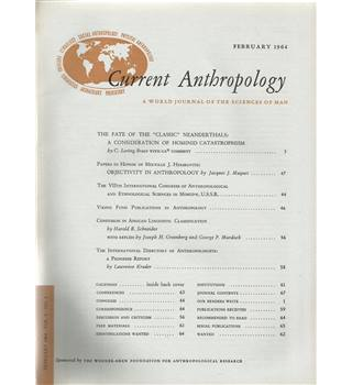 Current Anthropology Vol. 5 Nos. 1-5 February-December 1964