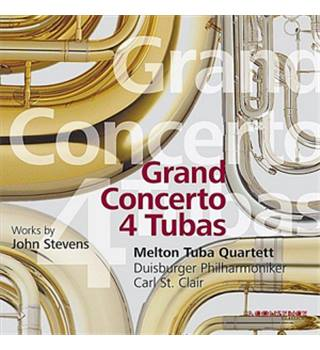 GRAND CONCERTO 4 TUBAS WORKS BY JOHN STEVENS