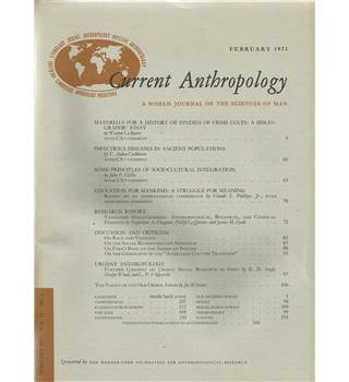 Current Anthropology Vol. 12 Nos 1-4/5 February-Oct/Dec 1971