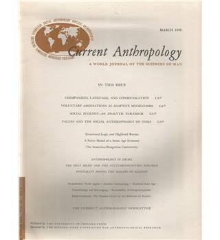 Current Anthropology Vol. 17 Nos 1-4 March-December 1976