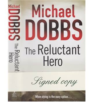 The Reluctant Hero - signed