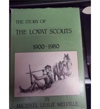 The Story of the Lovat Scouts 1900-1980