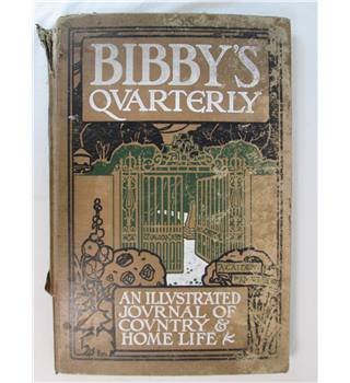 Bibby's Quarterly An Illustrated Journal of Country & Home Life