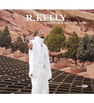 R. Kelly: The Storm Is Over Now [CD]