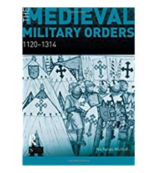 The Medieval Military Orders 1120-1314