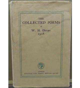 The Collected Poems of W.H.Davies 1928