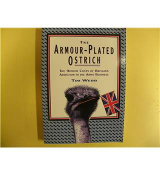 The Armour-plated Ostrich