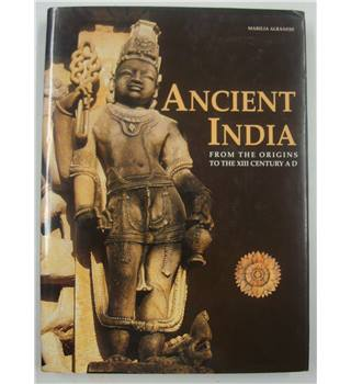 Ancient India - From the Origins to the XIII Century AD