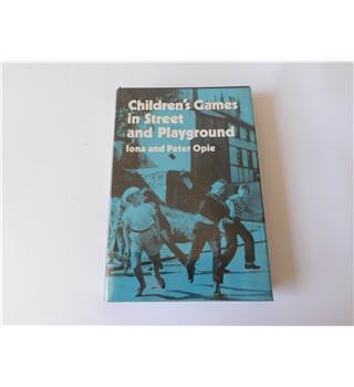 Children's Games in Street and Playground- Iona and Peter Opie
