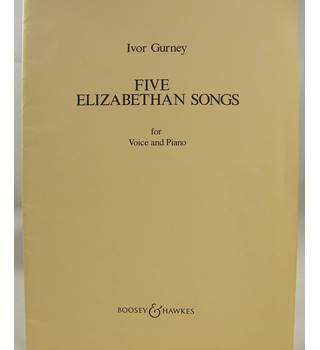 Ivor Gurney - Five Elizabethan Songs for Voice and Piano.