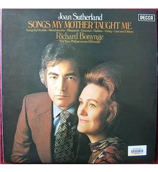 Songs My Mother Taught Me Joan Sutherland, New philharmonia Orchestra, Bonynge. - SXL 6619