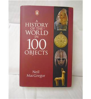 a history of the worlds in 100 objects