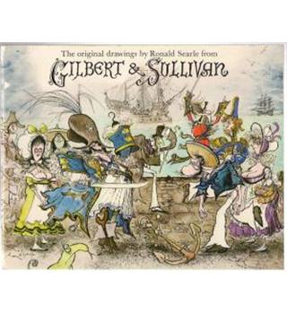 The Original Drawings by Ron Searle from Gilbert & Sullivan