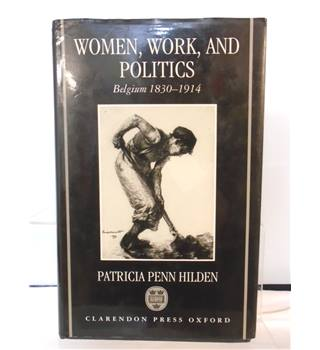 Women,Work, and Politics - Patricia Penn Hilden