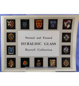 Stained and Painted Heraldic Glass: Burrell Collection