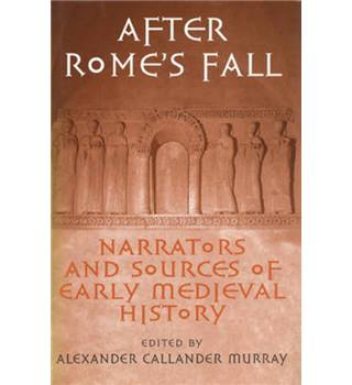 After Rome's Fall - by Alexander Murray - 1998