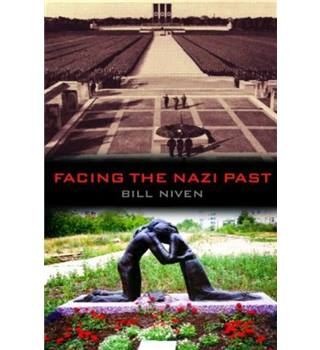 Facing the Nazi Past - by Bill Niven - 2002 edition