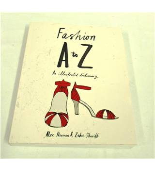 Fashion A to Z ; An Illustrated Dictionary