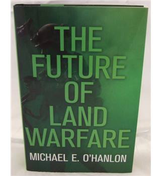 The future of land warfare