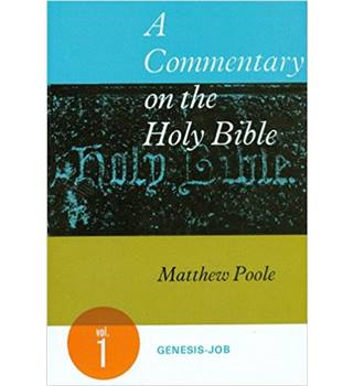 A Commentary on the Holy Bible: Volume 1: Genesis-Job