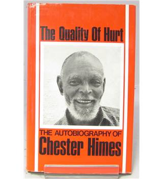 The Quality of Hurt, The Autobiography of Chester Himes