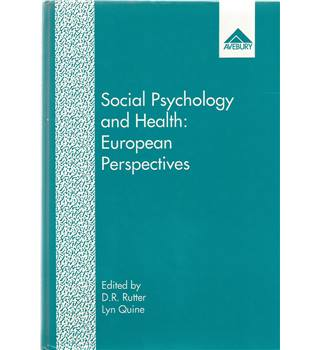 Social Psychology and Health: European Perspectives