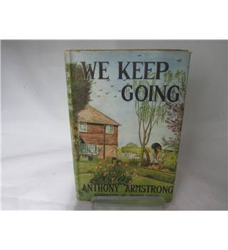 WE KEEP GOING BY ANTHONY ARMSTRONG