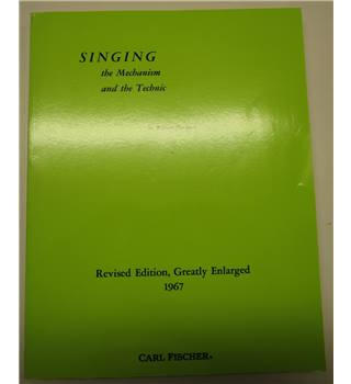 Singing - The Mechanism and the Technic