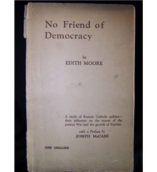 No Friend of Democracy