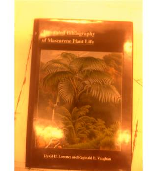 Annotated bibliography of mascarene plant life
