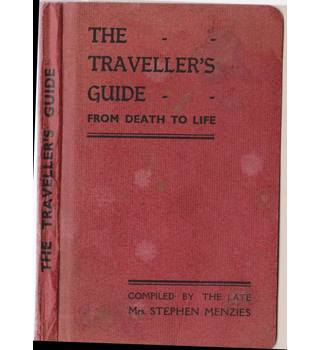 The Traveller's Guide - From Death To Life
