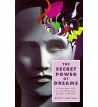 The secret power of dreams