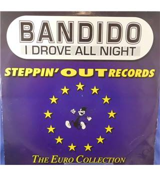 I Drove All Night - Bandido - IAN022T
