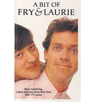A Bit of Fry and Laurie. 1st Edition,  1990