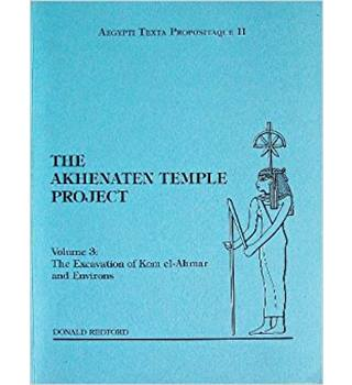 The Akhenaten Temple Project - Vol 3