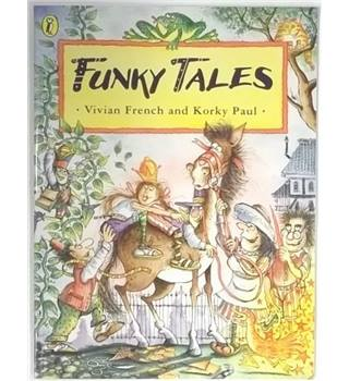Funky Tales [Signed by the Illustrator, Korky Paul]