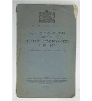 Sixth Annual Reports of the Traffic Commissioners 1936-1937