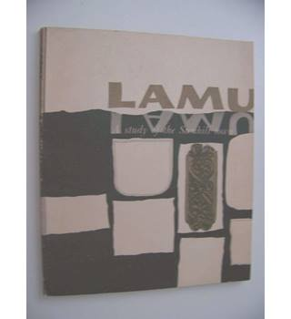 Lamu : A Study of the Swahili Town