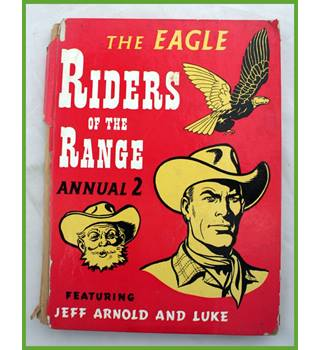The Eagle. Riders of the Range. Annual 2.