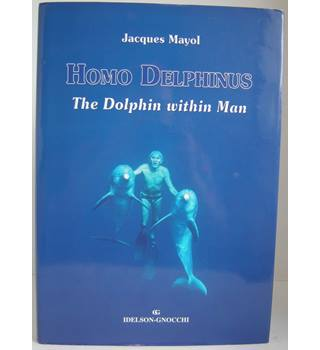 Homo Delphinus: The Dolphin Within Man