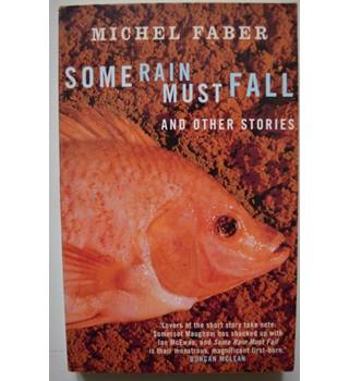 Some Rain Must Fall & other stories - Signed