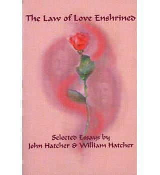 The Law of Love Enshrined