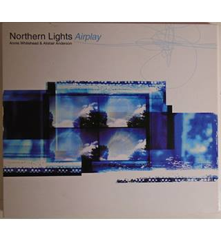 Northern Lights Airplay Annie Whitehead & Alistair Anderson