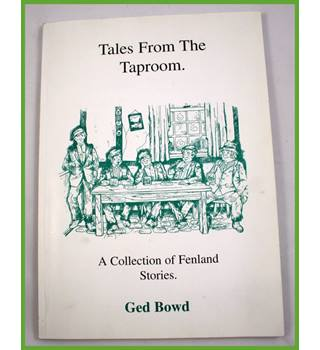 Tales from the Taproom. A collection of Fenland stories