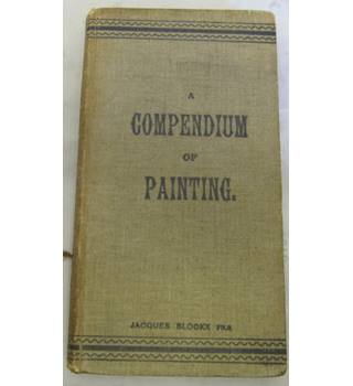 A Compendium of Painting