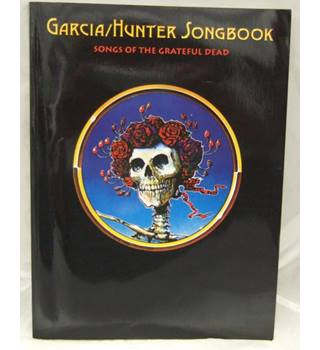 Garcia/Hunter Songbook : Songs of the Grateful Dead