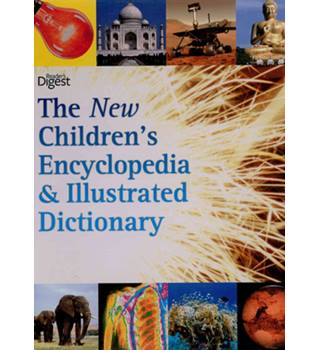 The New Children's Encyclopedia & Illustrated Dictionary